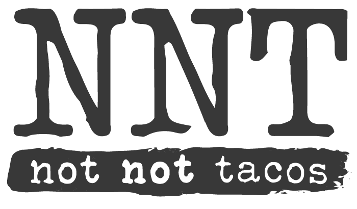 Not Not Tacos logo in black and white